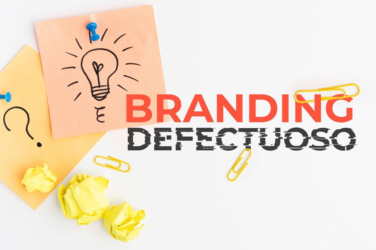 Branding defectuoso